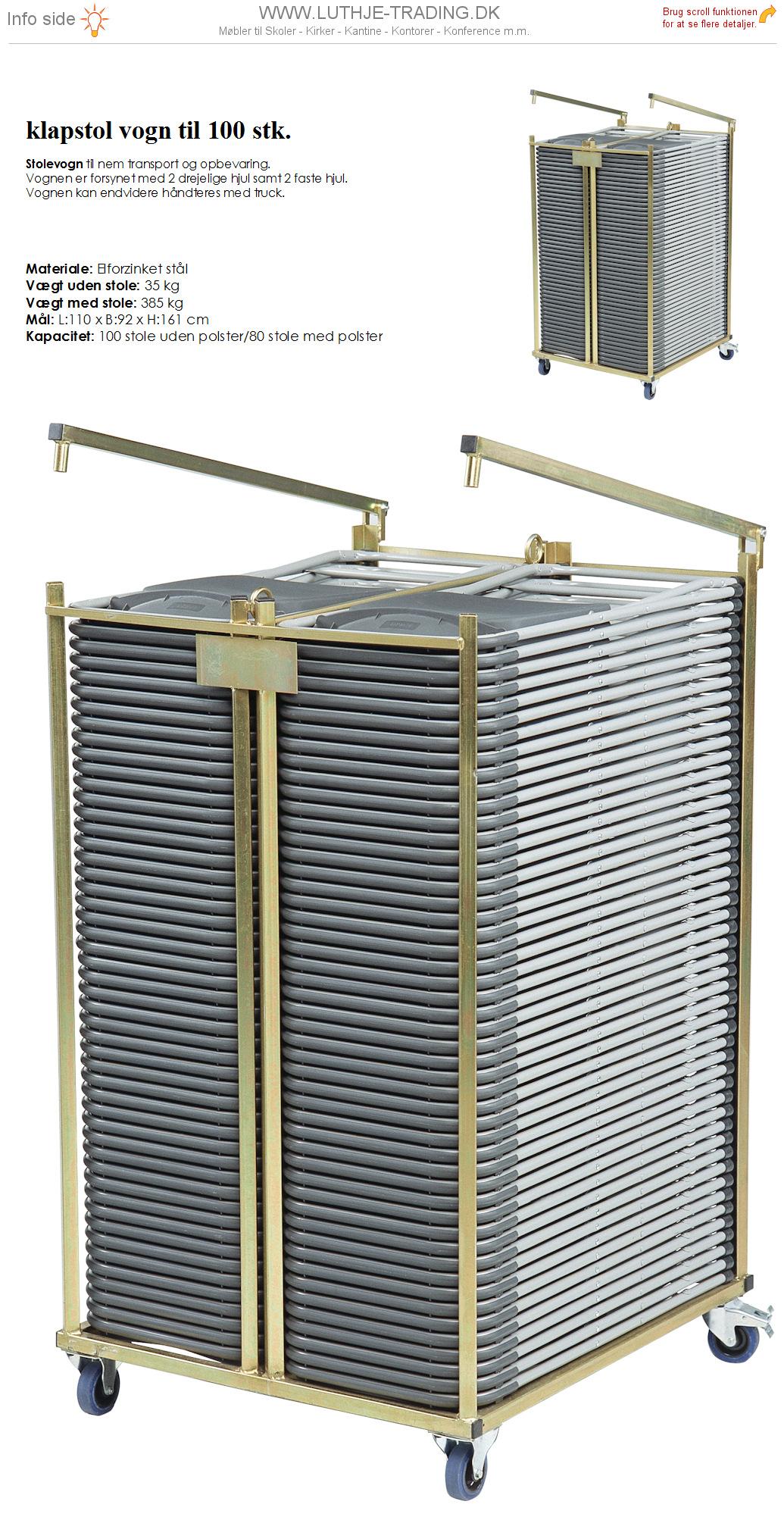 Klapstol vogn. Kan transportere og opbevare 100 stk. klapstole uden polster og 80 stk. klapstole med polster.